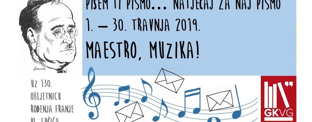 Pišem ti pismo… natječaj za naj pismo – Maestro, muzika! – glazba pisane riječi