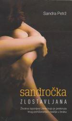 Sandročka, zlostavljana